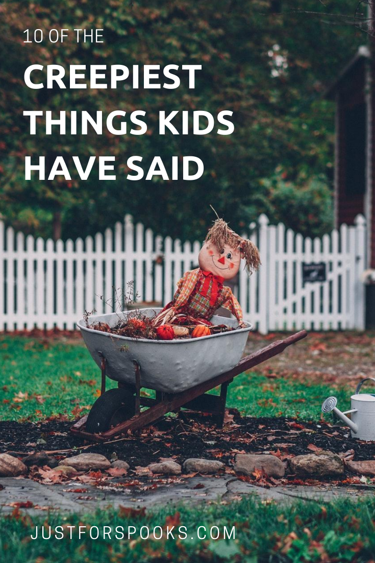 10 Of The Creepiest Things Kids Have Said (1)