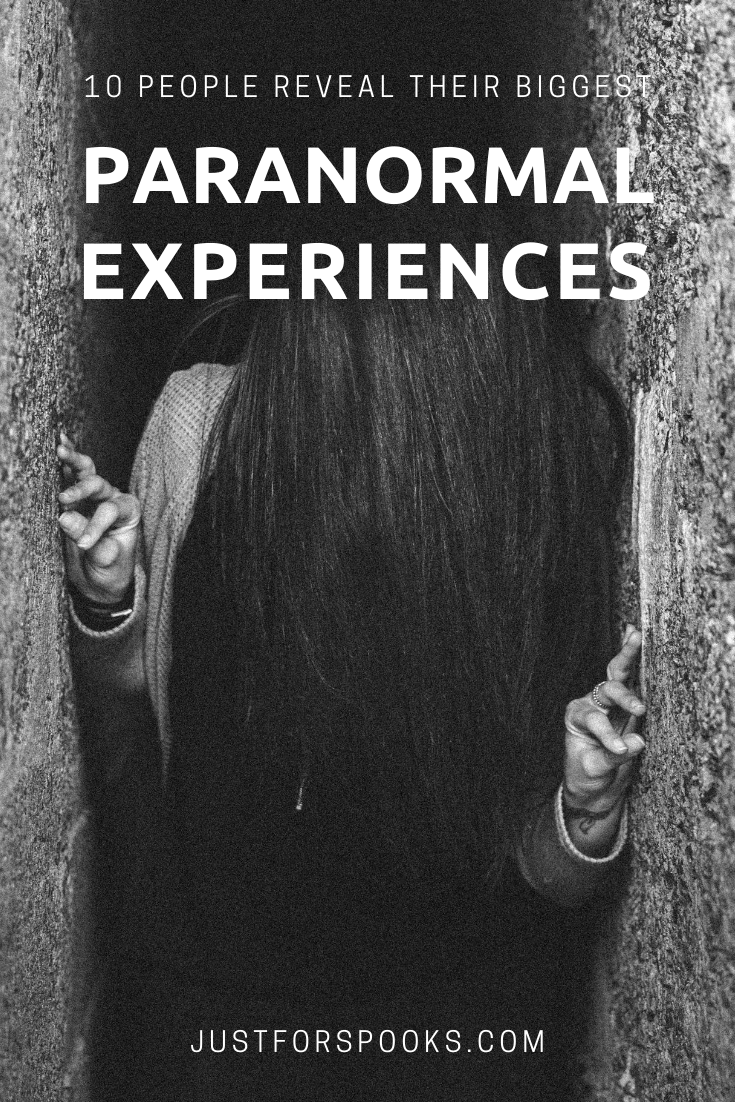 10 People Reveal Their Biggest Paranormal Experiences (1)