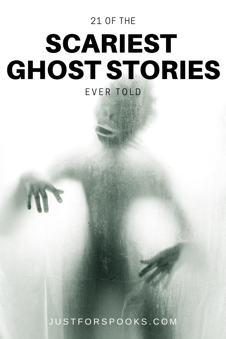 21 of the Scariest Ghost Stories Ever Told (1)