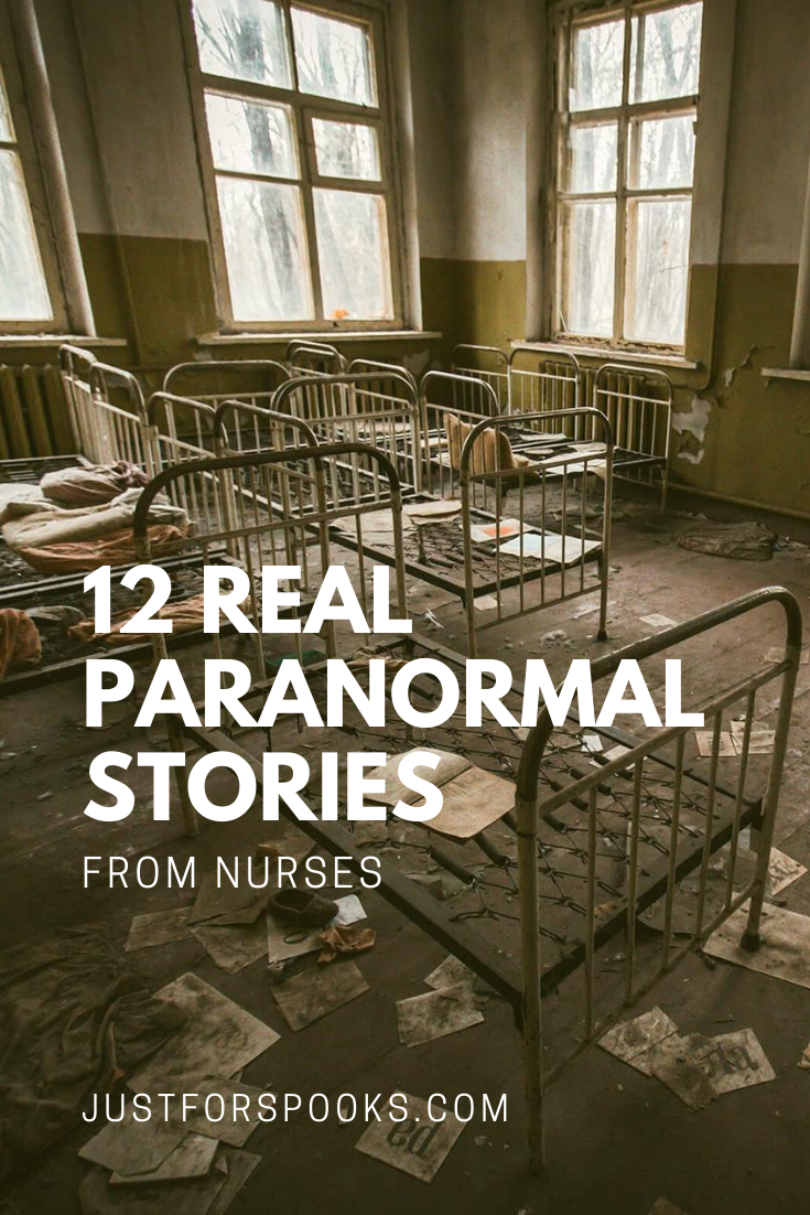 12 Real Paranormal Stories from Nurses (1)