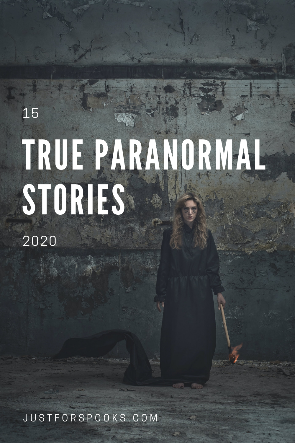 15 True Paranormal Stories 2020